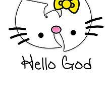 Hello God by RaykwonTheChef