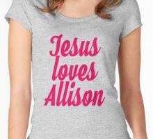 Jesus loves Allison Women's Fitted Scoop T-Shirt