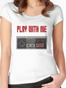Play with me, NES controller. Women's Fitted Scoop T-Shirt