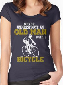 never underestimate a Old Man with a bicycle t-shirt  Women's Fitted Scoop T-Shirt