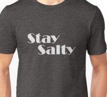 Stay Salty Unisex T-Shirt