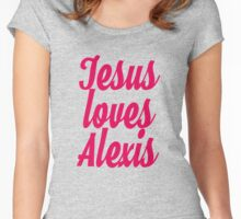 Jesus loves Alexis Women's Fitted Scoop T-Shirt