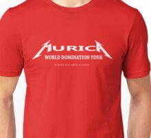 We think we are superiour (Murica World Domination Tour Logo white ) Unisex T-Shirt