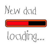 New dad loading... by TotalPotencia