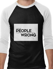 people agree, I am wrong - oscar wilde Men's Baseball ¾ T-Shirt