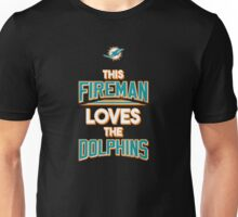 This Fireman Loves The Dolphins - T-shirts & Hoodies Unisex T-Shirt