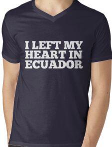 I Left My Heart In Ecuador Love Native Homesick T-Shirt Mens V-Neck T-Shirt