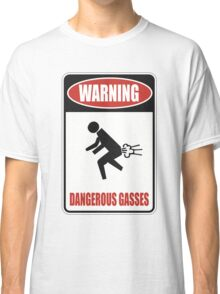 Warning - Dangerous Gasses Classic T-Shirt