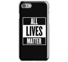 All Lives Matter iPhone Case/Skin
