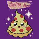 You're A Pizza by thunderesque