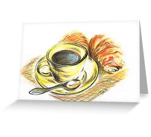 Morning Coffee with Croissants Greeting Card