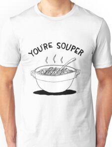 Souper Unisex T-Shirt