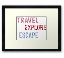 Travel Explore Escape- 3 Pack Framed Print