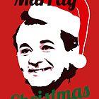 Murray Christmas by TeeAgromenaguer