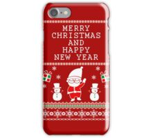 MERRY CHRISTMAS AND HAPPY NEW YEAR UGLY CHRISTMAS SWEATER iPhone Case/Skin