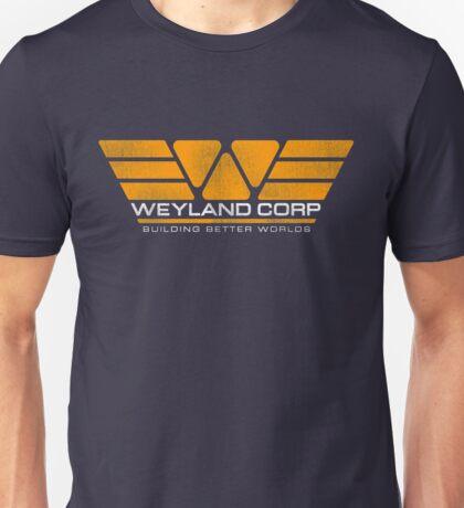 WEYLAND CORP - Building Better Worlds Unisex T-Shirt