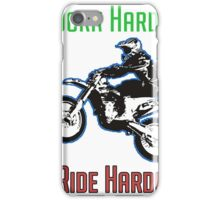 Work Hard Ride Harder! Motocross iPhone Case/Skin