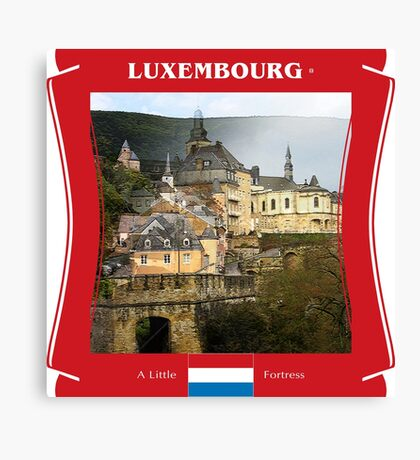 Luxembourg - A Little Fortress Canvas Print