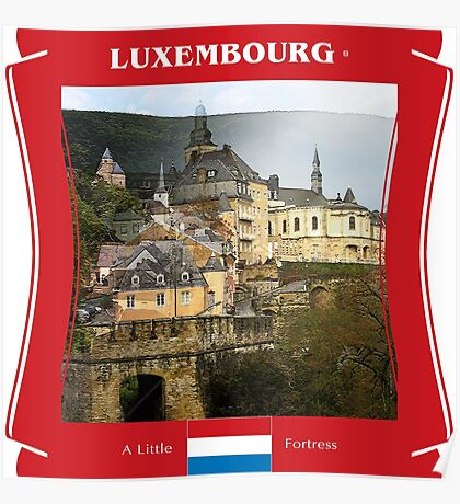 Luxembourg - A Little Fortress Poster