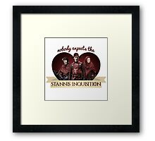 The Stannis Inquisition Framed Print