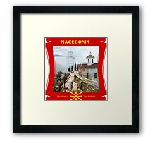 Macedonia - The Heart Of The Balkans Framed Print