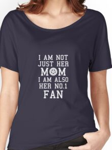 I Am Not Just Her Mom I Am Also Her No. 1 Fan Proud Racing Mother Women's Relaxed Fit T-Shirt