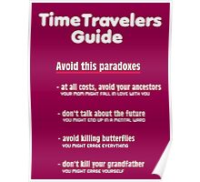 Time travelers guide Poster