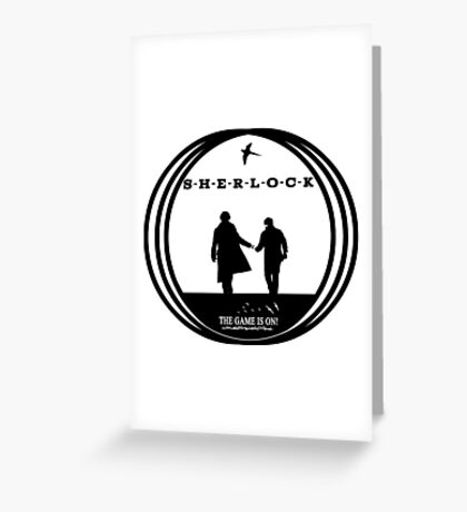 The Game is on! - Sherlock Greeting Card