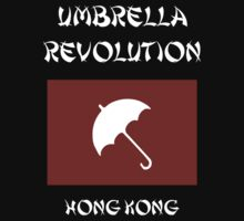 Umbrella Revolution -- Hong Kong by Samuel Sheats