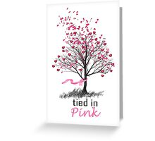 Tied in Pink: A Romance Anthology supporting Breast Cancer Research Greeting Card