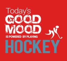 Today's Good Mood Is Powered by Playing Hockey T-shirt One Piece - Short Sleeve