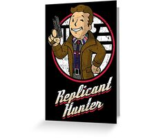 Replicant Hunter Greeting Card