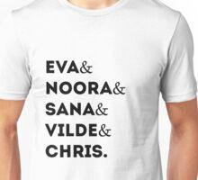 Eva & Noora & Sana & Vilde & Chris Unisex T-Shirt