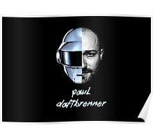 Paul Daftbrenner Poster