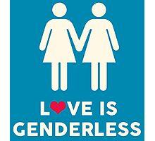 Love Is Genderless - Two Women Photographic Print