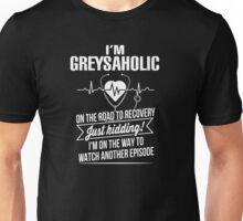 Grey's Anatomy - I'm Greysaholic T shirt  Unisex T-Shirt