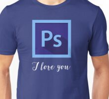 PS I Love You Unisex T-Shirt