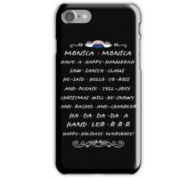 Friends - Happy Holidays T shirt  iPhone Case/Skin