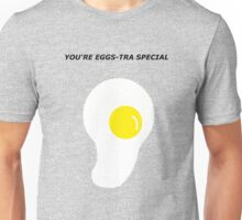 """Egg Pun """"You're Eggs-tra Special"""" Unisex T-Shirt"""