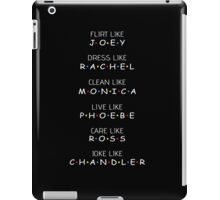 Friends - Flirt like Joey T shirt  iPad Case/Skin