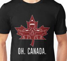 Oh. Canada. Unisex T-Shirt