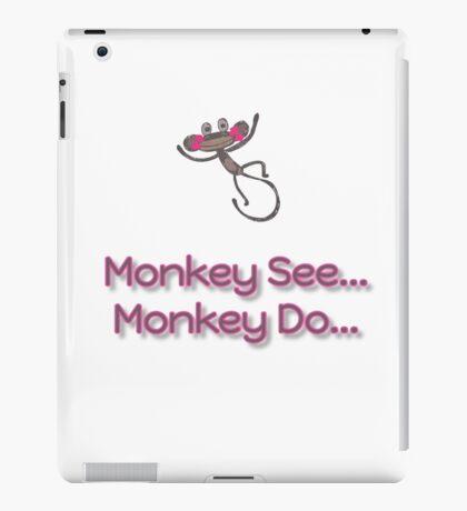 Monkey See... Monkey Do... (Pink) iPad Case/Skin
