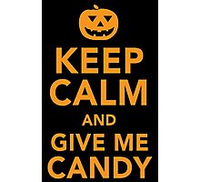 Limited Edition 'Keep Calm and Give Me Candy' Halloween T-Shirt Photographic Print