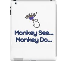 Monkey See... Monkey Do... (Blue) iPad Case/Skin