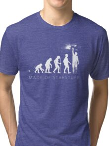 We are made of star stuff Tri-blend T-Shirt