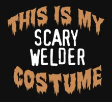 Limited Edition 'This is my scary welder costume' Halloween T-Shirt by Albany Retro