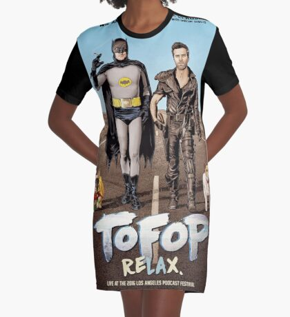 TOFOP ReLAx (poster) Graphic T-Shirt Dress