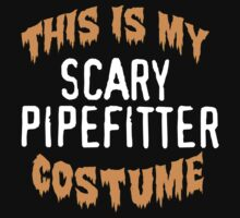 Limited Edition 'This is my scary pipefitter costume' Halloween T-Shirt by Albany Retro