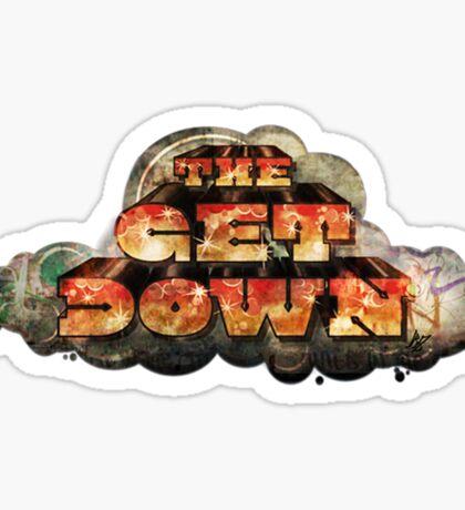 The Get Down Sticker