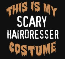 Limited Edition 'This is my scary hairdresser costume' Halloween T-Shirt by Albany Retro